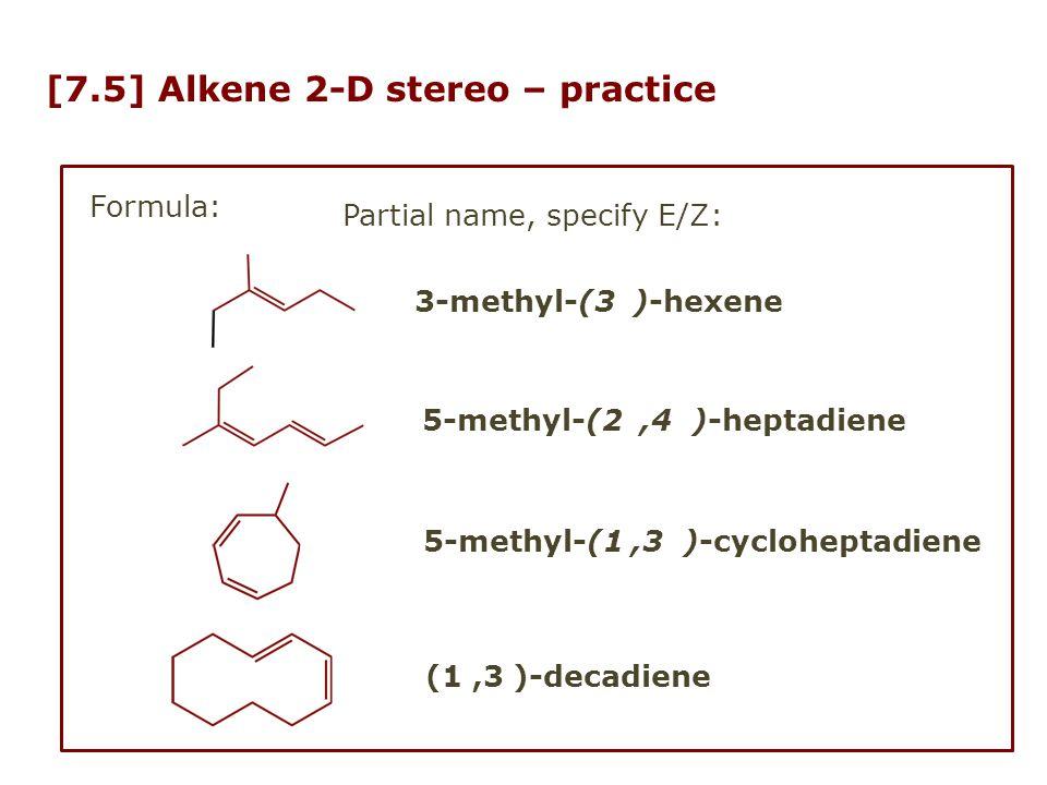 [7.5] Alkene 2-D stereo – practice